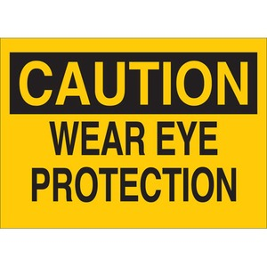 22599 EYE PROTECTION SIGN