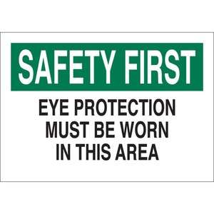 25577 EYE PROTECTION SIGN