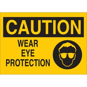 25909 EYE PROTECTION SIGN