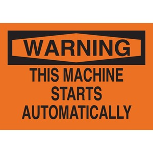 25040 MACHINE & OPERATIONAL SIGN