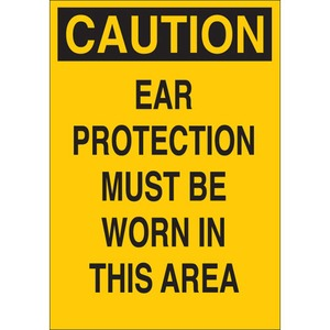 25457 EAR PROTECTION SIGN